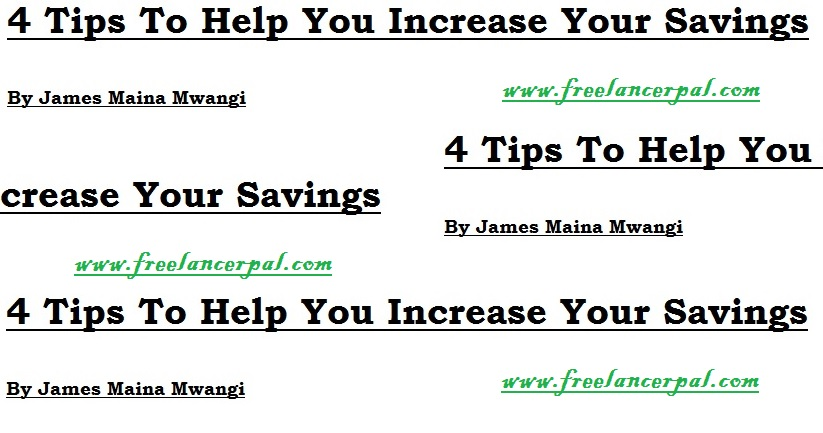 4 Tips To Help You Increase Your Savings