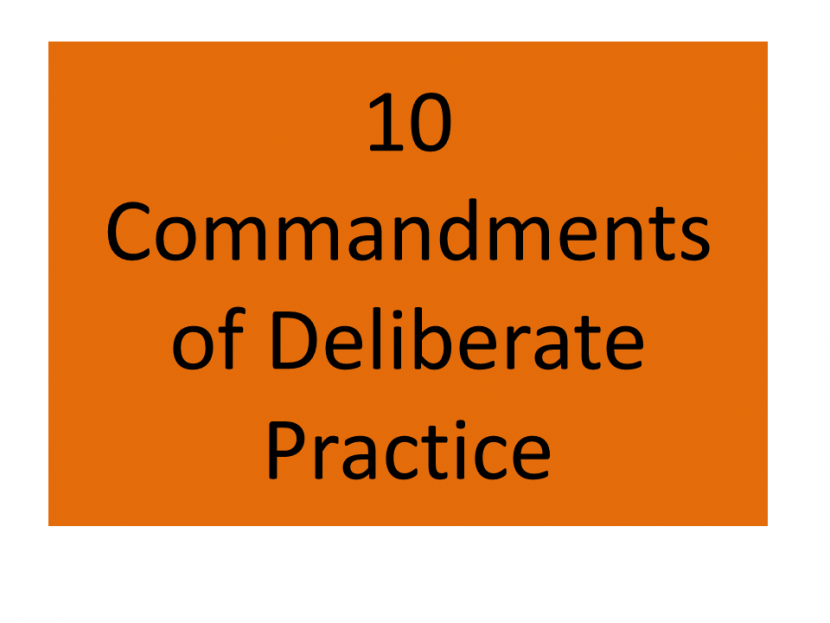 https://freelancerpal.com/10-commandments-of-deliberate-practice/