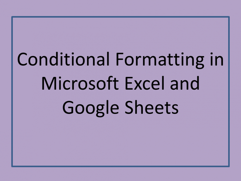 Conditional-Formatting-in-Microsoft-Excel-and-Google-Sheets.png